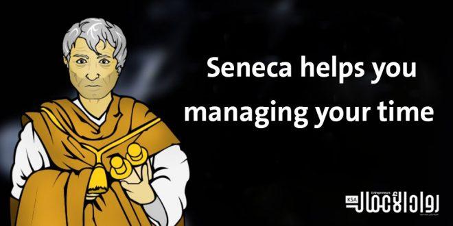"""كيف يساعدك """"سينيكا"""" في تنظيم وقتك؟"""